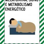 A relação entre a Melatonina, Sono e Metabolismo energético – Aula online!
